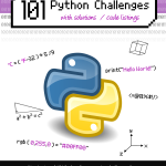 101 Python Challenges with Solutions / Code Listings